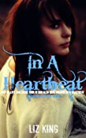 In A Heartbeat (Shameful Regret, #1)