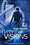 Laser Visions