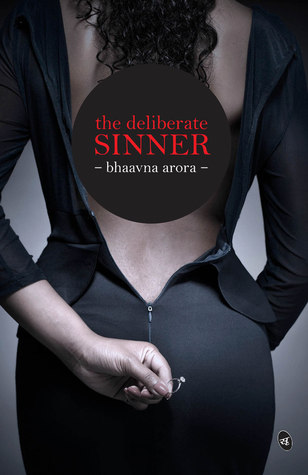 The Deliberate Sinner