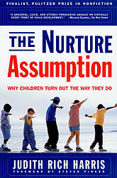 The Nurture Assumption by Judith Rich Harris
