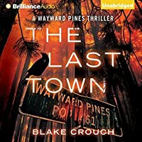 The Last Town (The Wayward Pines, #3)