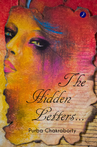 The Hidden Letters... by Purba Chakraborty