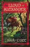 Book cover for The Book of Three (The Chronicles of Prydain, #1)