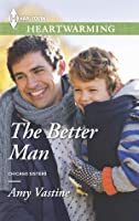 The Better Man (Chicago Sisters, #1)