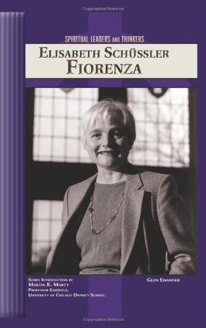 Elisabeth Schussler Fiorenza (Spiritual Leaders and Thinkers)