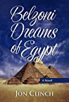 Belzoni Dreams of Egypt