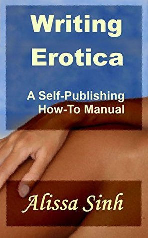 Book cover Writing-Erotica-A-Self-Publishing-How-To-Manual