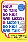 How to Talk So Kids Will Listen Book Summary
