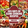 365 Days of Slow-Cooking Recipes