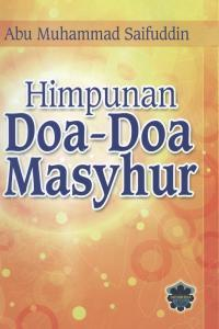 himpunan doa doa masyhur by abu muhammad saifuddin
