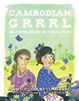 Cambodian Grrrrl: Self-Publishing in Phnom Penh