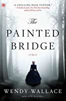 The Painted Bridge: A Novel