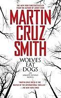 Wolves Eat Dogs (Arkady Renko, #5)