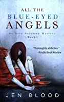 All the Blue-Eyed Angels (Erin Solomon Mystery, #1)