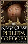 The King's Curse (The Plantagenet and Tudor Novels, #7; Cousins War #6)