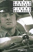 Pierre qui roule (Dortmunder, #1)