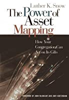The Power of Asset Mapping: How Your Congregation Can Act on Its Gifts