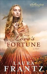 Love's Fortune (The Ballantyne Legacy, #3)