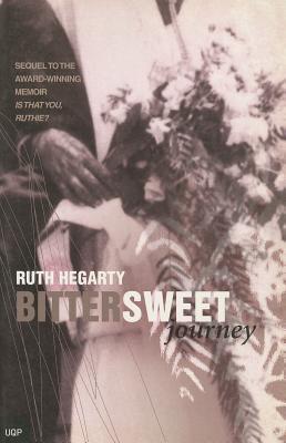 Bittersweet Journey by Ruth Hegarty