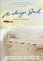 As Always, Jack: A World War II Love Story