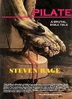 PILATE: A Brutal Bible Tale