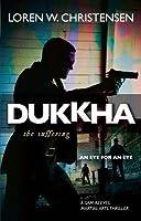 Dukkha: The Suffering