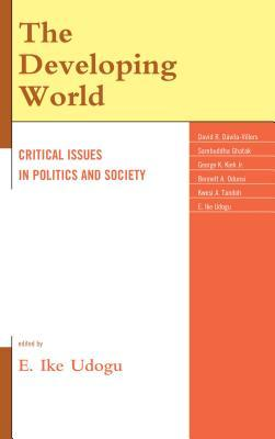 The Developing World: Critical Issues in Politics and Society