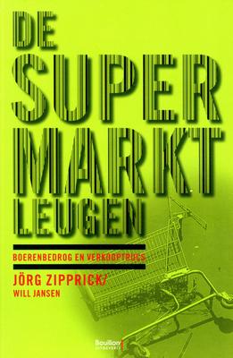 De Supermarktleugen by Jörg Zipprick