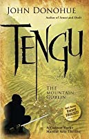Tengu: The Mountain Goblin--A Connor Burke Martial Arts Thriller