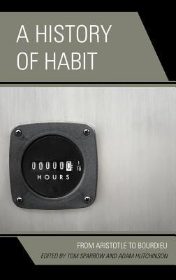 A-history-of-habit-from-Aristotle-to-Bourdieu