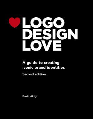 LOGO Design Love, Annotated and Expanded Edition