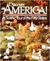 Discover America! A Scenic Tour of the Fifty States