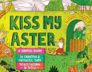 Kiss My Aster by Amanda Thomsen