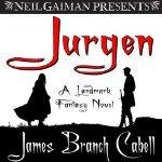 Jurgen: A Landmark Fantasy Novel