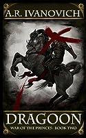 Dragoon: War of the Princes