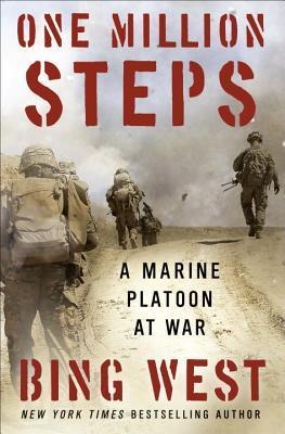 One Million Steps  A Marine Platoon at War