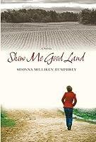 Show Me Good Land