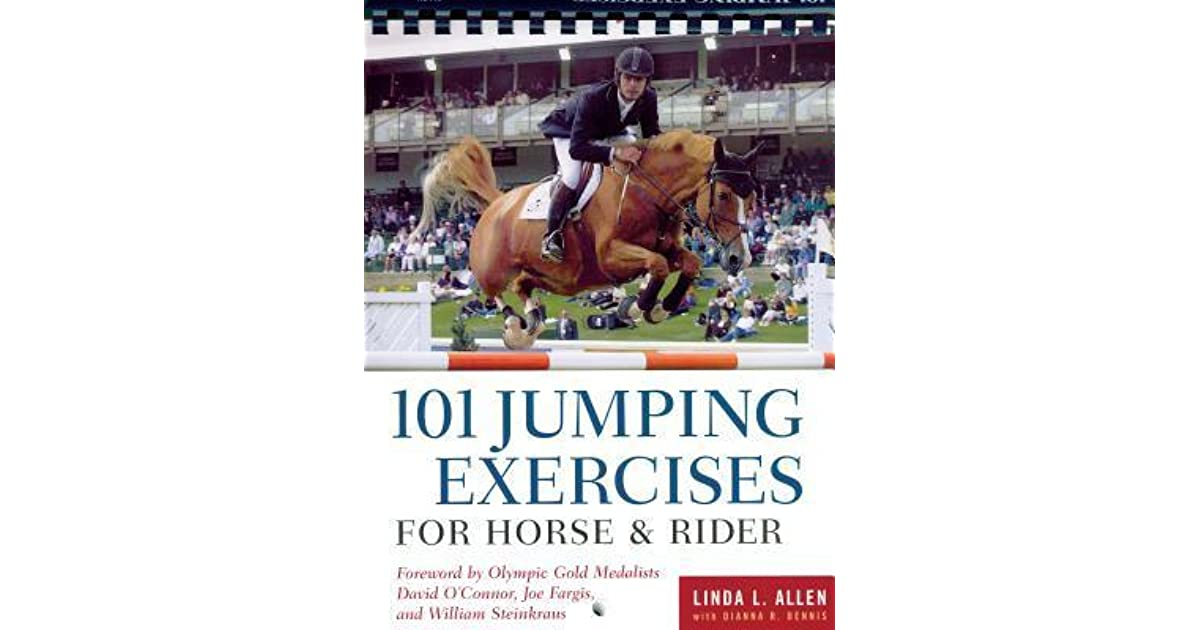 101 Jumping Exercises For Horse Rider By Linda L Allen