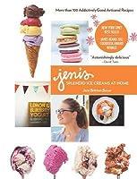Jeni's Splendid Ice Creams at Home: Enhanced Version