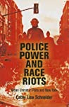 Police Power and Race Riots: Urban Unrest in Paris and New York