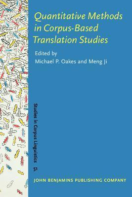 Quantitative Methods in Corpus-Based Translation Studies A practical guide to descriptive translation research