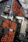 Kill Me, Darling (Mike Hammer #20)