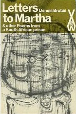 Letters to Martha,: And Other Poems from a South African Prison