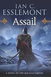 Assail (Novels of the Malazan Empire, #6)