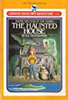 The Haunted House by R.A. Montgomery