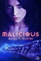 Malicious (A Morning Star Institute Novel Book 1)