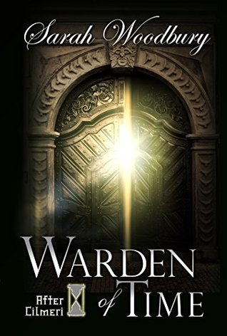 Warden of Time (After Cilmeri, #8)