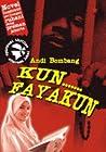 Kun Fayakun by Andi Bombang