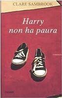 Harry non ha paura