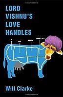 Lord Vishnu's Love Handles: A Spy Novel (Sort Of)